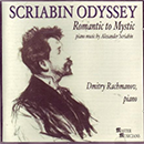 Front cover - Scriabin Odyssey recording  by Dmitry Rachmanov